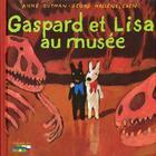 Couverture du livre « Gaspard Et Lisa Au Musee - 4 » de Gutman-A+Hallenslebe aux éditions Hachette