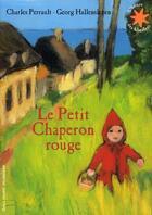 Couverture du livre « Le Petit Chaperon Rouge » de Charles Perrault aux éditions Gallimard-jeunesse