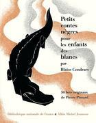 Couverture du livre « Petits contes nègres pour les enfants des blancs » de Blaise Cendrars et Pierre Pinsard aux éditions Albin Michel