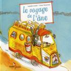 Couverture du livre « Le voyage de l'âne » de Isabelle Grelet et Irene Bonacina aux éditions Didier Jeunesse