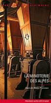 Couverture du livre « La minoterie des Alpes » de Collectif aux éditions Lieux Dits