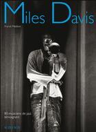 Couverture du livre « Miles Davis ; 80 musiciens de jazz témoignent » de Franck Medioni et Christian Ducasse et Christian Rose aux éditions Actes Sud