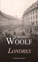 Couverture du livre « Londres » de Virginia Woolf aux éditions Rivages
