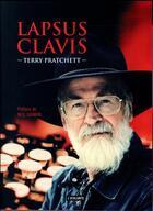 Couverture du livre « Lapsus clavis » de Terry Pratchett aux éditions L'atalante