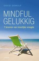 Couverture du livre « Mindful gelukkig » de David Dewulf aux éditions Uitgeverij Lannoo