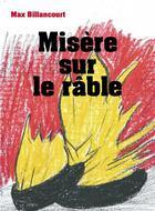 Couverture du livre « Misère sur le rable » de Max Billancourt aux éditions Librinova
