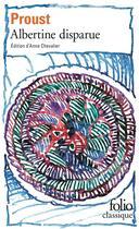 Couverture du livre « À la recherche du temps perdu t.6 ; Albertine disparue » de Marcel Proust aux éditions Gallimard