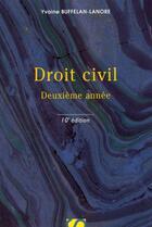 Couverture du livre « Droit civil ; 2e année (10e édition) » de Yvaine Buffelan-Lanore aux éditions Sirey