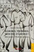 Couverture du livre « Babord, tribord, mousse d'abord ! mon année à l'Ecole des mousses » de Janick Chesneau aux éditions Jets D'encre