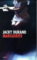 Couverture du livre « Marguerite » de Jacky Durand aux éditions Carnets Nord
