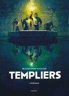 Couverture du livre « Templiers ; INTEGRALE T.1 ET T.2 » de Jordan Mechner et Leuyen Pham et Alex Puvilland aux éditions Akileos