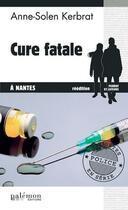 Couverture du livre « Cure fatale à Nantes » de Anne-Solen Kerbrat aux éditions Palemon