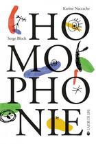 Couverture du livre « Homophonie . fables a ne pas prendre mot 0 maux » de Serge Bloch et Karine Naccache aux éditions La Joie De Lire
