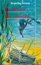 Couverture du livre « Le tresor du vaisseau » de Jacqueline Favreau aux éditions Liv'editions