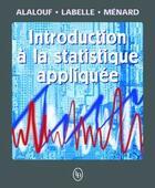 Couverture du livre « Introduction à la statistique appliquée » de Serge Alalouf aux éditions Loze Dion