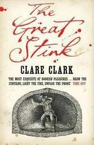 Couverture du livre « GREAT STINK -THE- » de Clare Clark aux éditions Penguin Books Uk