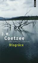 Couverture du livre « Disgrâce » de John Maxwell Coetzee aux éditions Points