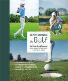 Couverture du livre « Petit Larousse du golf » de Steve Newell aux éditions Larousse