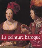 Couverture du livre « La peinture baroque » de Castria/Zuffi aux éditions Gallimard