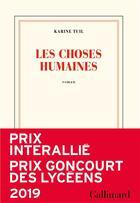 Couverture du livre « Les choses humaines » de Karine Tuil aux éditions Gallimard