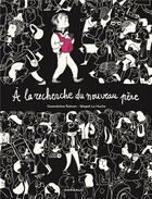 Couverture du livre « À la recherche du nouveau père » de Gwendoline Raisson et Magali Le Huche aux éditions Dargaud