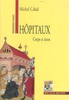 Couverture du livre « Hopitaux ; Rempart » de Michel Cabal aux éditions Desclee De Brouwer