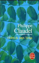 Couverture du livre « L'arbre du pays Toraja » de Philippe Claudel aux éditions Lgf