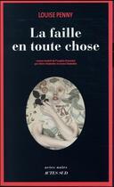 Couverture du livre « La faille en toute chose » de Louise Penny aux éditions Actes Sud