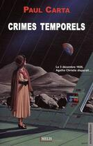 Couverture du livre « Crimes temporels » de Paul Carta aux éditions Melis