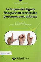 Couverture du livre « La langue des signes française au service des personnes avec autisme » de Genevieve Sancho aux éditions Solal