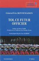 Couverture du livre « Toi, ce futur officier (2e édition) » de Eric Bonnemaison aux éditions Economica
