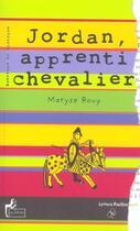 Couverture du livre « Jordan, Apprenti Chevalier » de Maryse Rouy aux éditions Le Sablier
