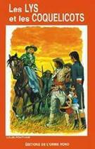 Couverture du livre « Les lys et les coquelicots » de Louis Fontaine aux éditions Elor