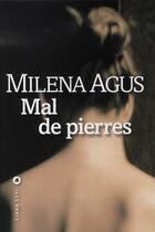 Couverture du livre « Mal de pierres » de Milena Agus aux éditions Liana Levi