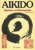 Couverture du livre « Aïkido and the harmony of nature » de Mitsugi Saotome aux éditions Sedirep