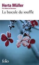 Couverture du livre « La bascule du souffle » de Herta Muller aux éditions Gallimard