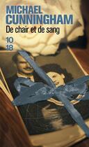 Couverture du livre « De chair et de sang » de Michael Cunningham aux éditions 10/18