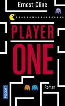 Couverture du livre « Player one » de Ernest Cline aux éditions Pocket