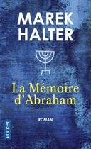 Couverture du livre « La mémoire d'Abraham » de Marek Halter aux éditions Pocket