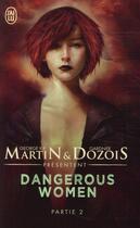 Couverture du livre « Dangerous women t.2 » de Gardner Dozois et George Martin aux éditions J'ai Lu