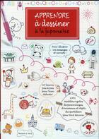 Couverture du livre « Apprendre à dessiner à la japonaise » de Kamo aux éditions Dessain Et Tolra
