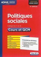 Couverture du livre « Politiques sociales ; catégories A et B ; cours et QCM (concours 2016/2017) » de Christelle Jamot-Robert aux éditions Vuibert