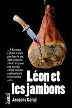 Couverture du livre « Léon et les jambons » de Jacques Garay aux éditions Cairn