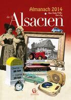 Couverture du livre « Almanach de l'alsacien 2014 » de Herve Levy et Marie-Chris Perillon aux éditions Communication Presse Edition