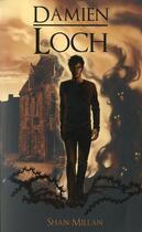 Couverture du livre « Damien Loch » de Millan/Shan aux éditions Midgard