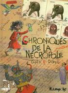 Couverture du livre « Chroniques de la nécropole » de Golo et Dibou aux éditions Futuropolis