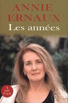 Couverture du livre « Les années » de Annie Ernaux aux éditions A Vue D'oeil