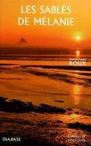 Couverture du livre « Les sablés de Mélanie » de Marie-Anne Roux aux éditions Diabase
