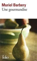 Couverture du livre « Une gourmandise » de Muriel Barbery aux éditions Gallimard