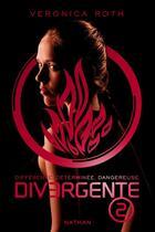 Couverture du livre « Divergente T.2 ; l'insurrection » de Veronica Roth aux éditions Nathan